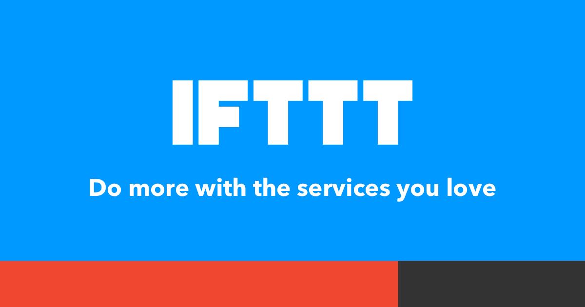 IFTTT FTW